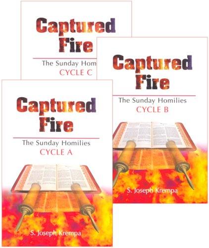 Captured Fire: The Sunday Homilies: Cycles A-C, (3 Volume Set): S. Joseph Krempa