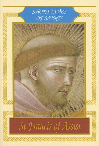 St Francis of Assisi Short Lives of: Luca Lucchetti