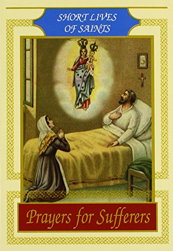 Prayers for Sufferers (Short Lives of Saints): Luca Lucchetti