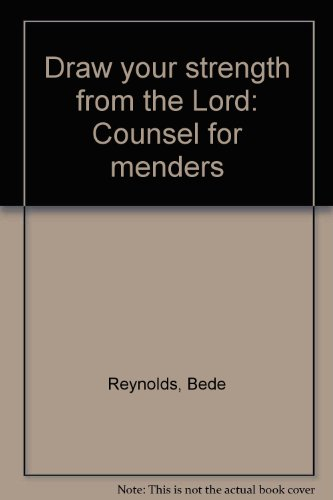 9780818911330: Draw your strength from the Lord: Counsel for menders
