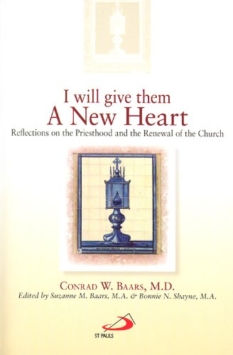 9780818912450: I Will Give Them a New Heart: Reflections on the Priesthood and the Renewal of the Church