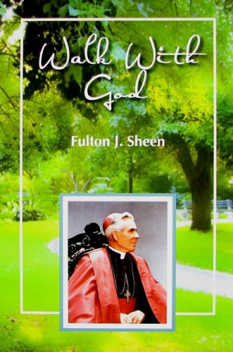 9780818912672: Walk With God: Wisdom and Guidance to Help Us in Our Daily Lives