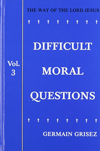 9780818912702: Difficult Moral Questions (Way of the Lord Jesus)
