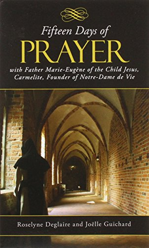 9780818912764: Fifteen Days of Prayer with Father Marie-Eugene of the Child Jesus, Carmelite Founder of Notre-Dame de Vie