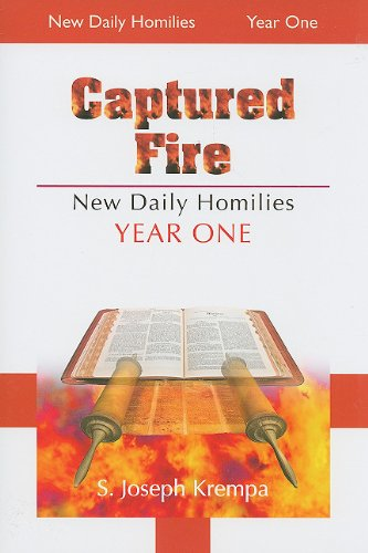 9780818912887: Captured Fire: New Daily Homilies, Year One