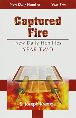 9780818913105: Captured Fire, 2 Vol. Set: The New Daily Homilies, Year Two