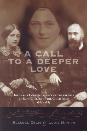 9780818913211: A Call to a Deeper Love: The Family Correspondence of the Parents of Saint Therese of the Child Jesus (1864-1885)