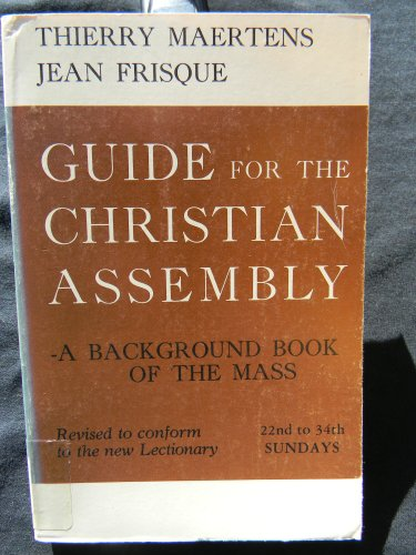 Guide for the Christian Assembly: 9th to 21st Weeks (6): Maertens, Thierry & Frisque, Jean