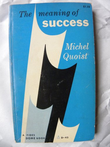9780819006158: The Meaning of Success