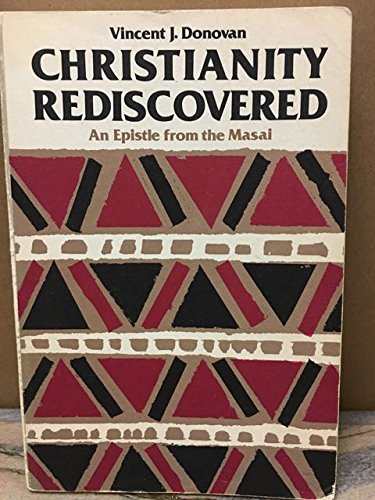 9780819006271: Christianity Rediscovered: An Epistle From the Masai