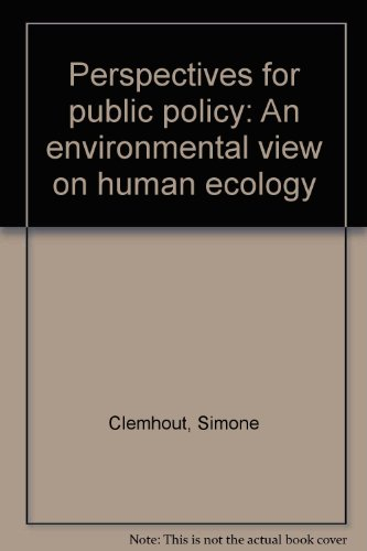9780819101822: Perspectives for public policy: An environmental view on human ecology