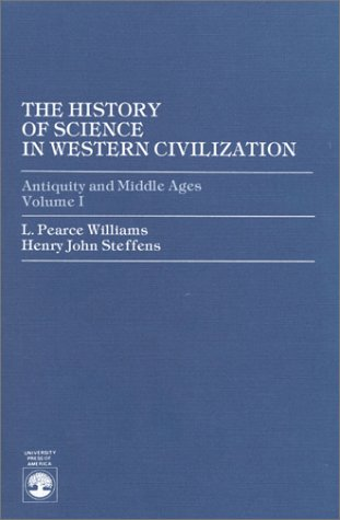 Antiquity and Middle Ages Vol. 1: Henry J. Steffens;