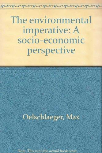 9780819102003: The environmental imperative: A socio-economic perspective