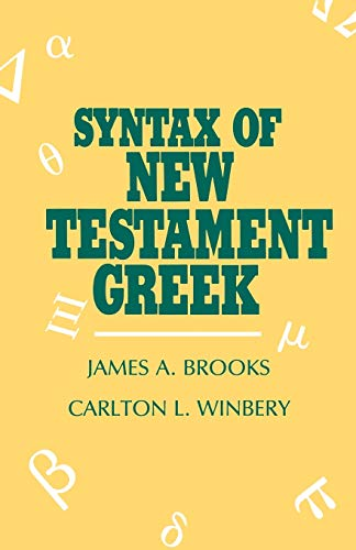 9780819104731: Syntax of New Testament Greek