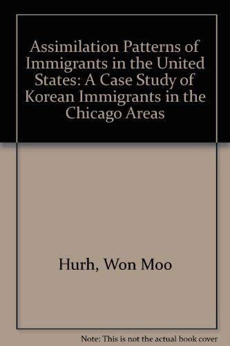 Assimilation Patterns of Immigrants in the United States: A Case Study of Korean Immigrants in the ...