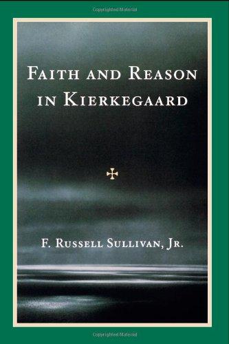 9780819105592: Faith and Reason in Kierkegaard