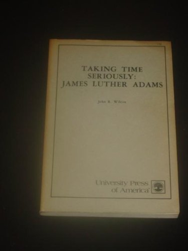 Taking Time Seriously: Wilcox, John R.