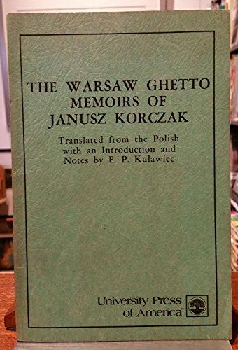 9780819106117: The Warsaw Ghetto Memoirs of Janusz Korczak
