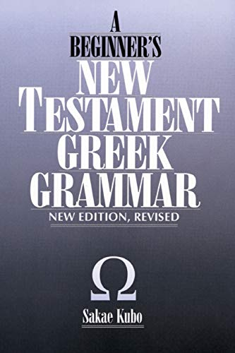 9780819107619: A Beginner's New Testament Greek Grammar