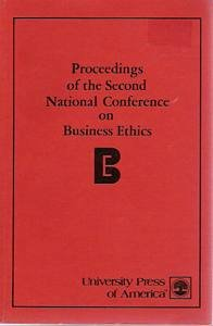 Proceedings of the Second National Conference on Business Ethics: National Conference on Business ...