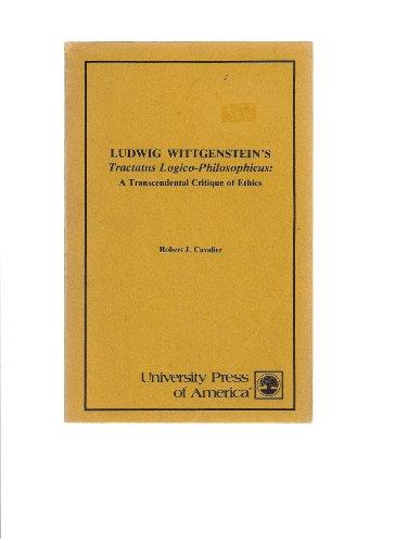 9780819109163: Ludwig Wittgenstein's Tractatus logico-philosophicus: A transcendental critiq...