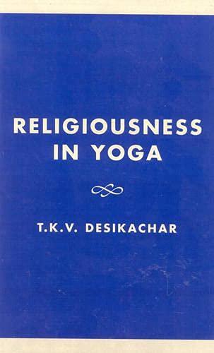9780819109668: Religiousness in Yoga
