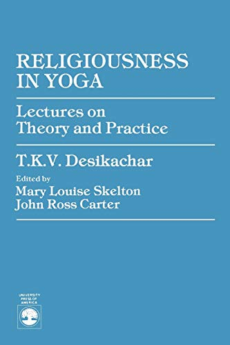 9780819109675: Religiousness in Yoga: Lectures on Theory and Practice