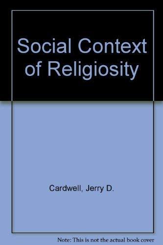 9780819111364: The Social Context of Religiosity