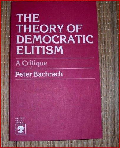 9780819111852: The Theory of Democratic Elitism