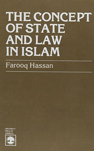 9780819114273: The Concept of State and Law in Islam