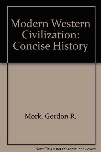 9780819114341: Modern Western Civilization: Concise History