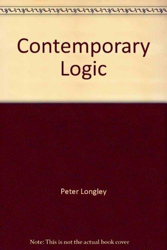 Contemporary Logic: Longley, Peter