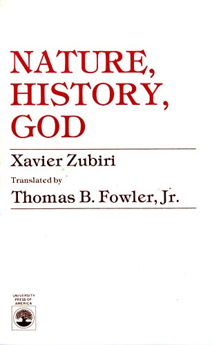 9780819115317: Nature, History, God