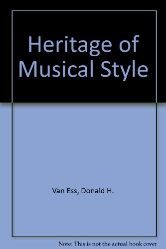 9780819116673: Heritage of Musical Style