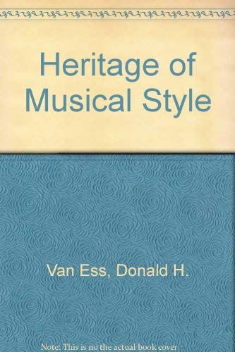 9780819116680: The Heritage of Musical Style