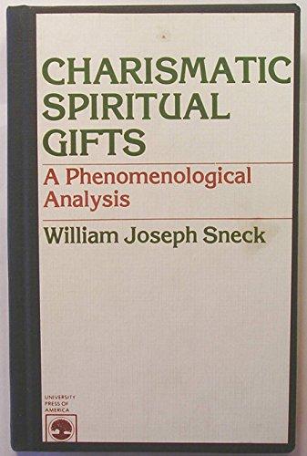 9780819117663: Charismatic Spiritual Gifts: A Phenomenological Analysis