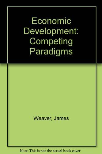 9780819117700: Economic Development: Competing Paradigms
