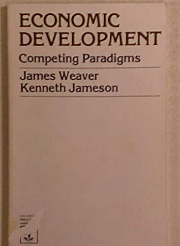 9780819117717: Economic Development: Competing Paradigms
