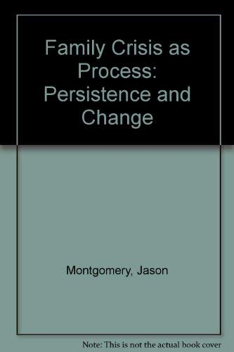9780819117892: Family Crisis As Process: Persistence and Change