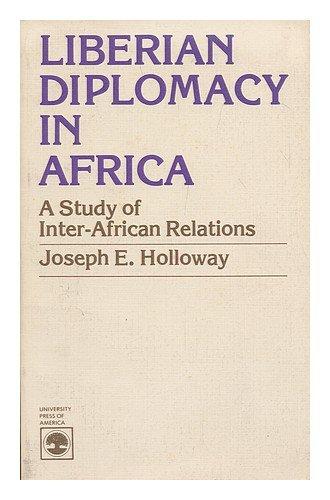 9780819117915: Liberian Diplomacy in Africa