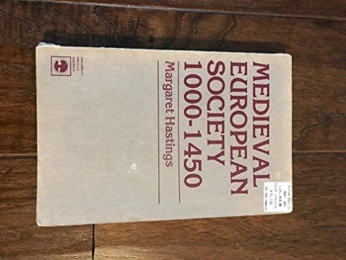 Medieval European Society 1000-1450: Hastings, M.