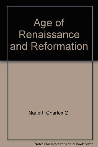 9780819118615: Age of Renaissance and Reformation