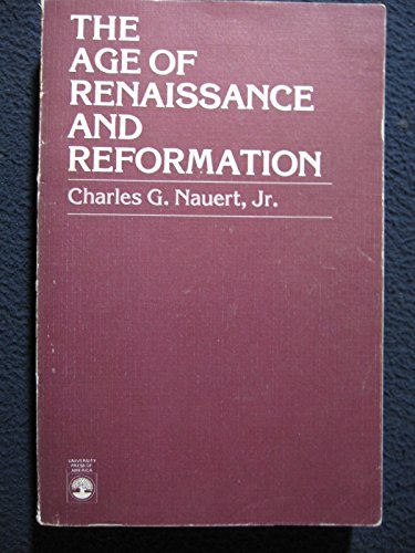 9780819118622: The Age of Renaissance and Reformation