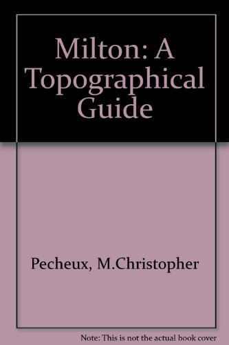 9780819119537: Milton: a Topographical Guide
