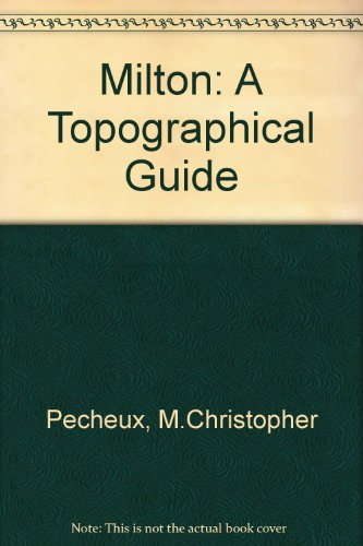 9780819119544: Milton: A Topographical Guide