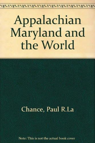 9780819119957: Appalachian Maryland and the World