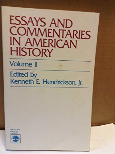 Essays and Commentaries in American History: v.2 (Vol 2): n/a