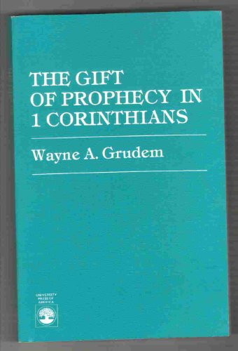 The Gift of Prophecy in 1 Corinthians (0819120847) by [???]