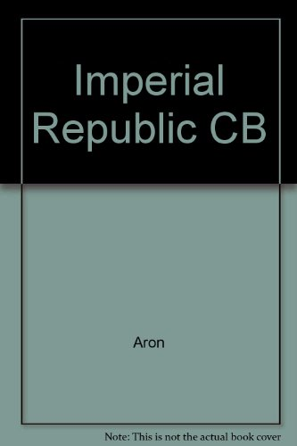 9780819121011: Imperial Republic CB (English and French Edition)