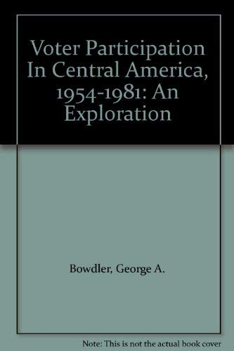 Voter Participation in Central America, 1954-1981: An Exploration